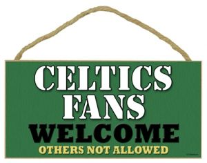 N/A Boston Celtics Welcome Sign - Boston Celtics Welcome Sign